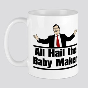 Hail the Baby Maker Mug