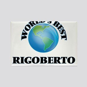 World's Best Rigoberto Magnets