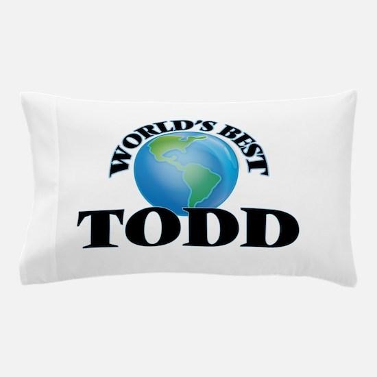 World's Best Todd Pillow Case