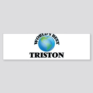 World's Best Triston Bumper Sticker