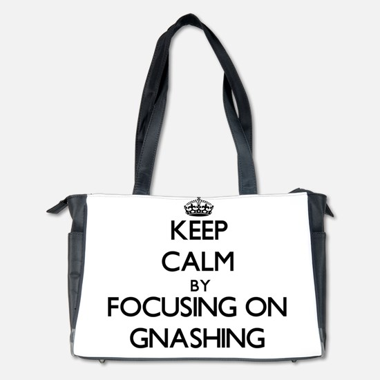 Keep Calm by focusing on Gnashing Diaper Bag