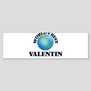 World's Best Valentin Bumper Sticker