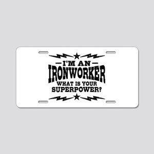 Funny Ironworker Aluminum License Plate