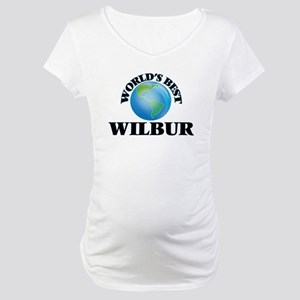World's Best Wilbur Maternity T-Shirt