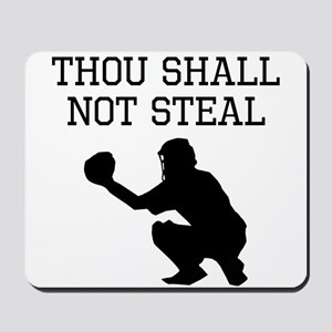 Thou Shall Not Steal Mousepad
