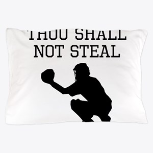 Thou Shall Not Steal Pillow Case