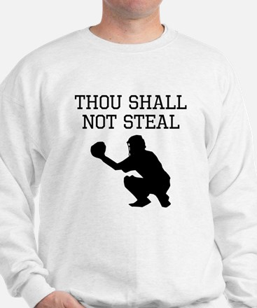 Thou Shall Not Steal Sweatshirt