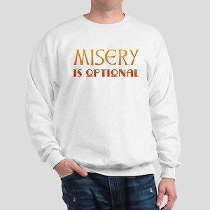 Misery Is Optional Recovery Sweatshirt
