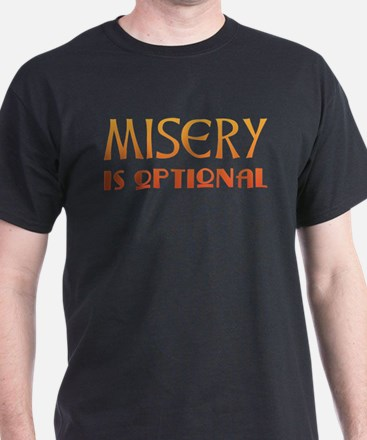Misery Is Optional Recovery T-Shirt