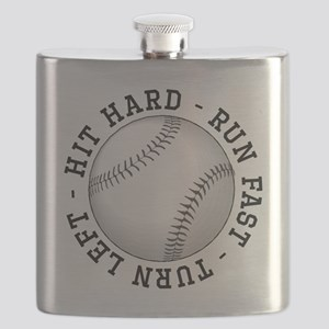 Hit Hard Run Fast Turn Left Flask