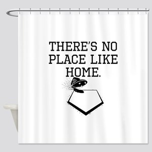 Theres No Place Like Home Shower Curtain