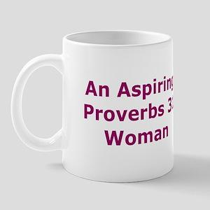 An Aspiring Proverbs 31 Woman Mug