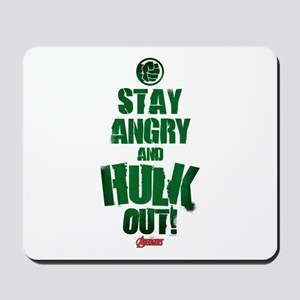 Stay Angry and Hulk Out Mousepad