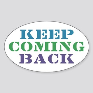 Keep Coming Back Recovery Oval Sticker