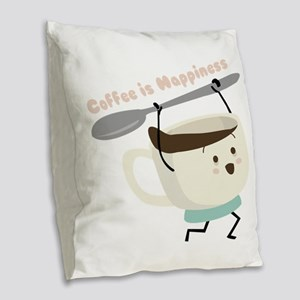 Coffee Is Happiness Burlap Throw Pillow
