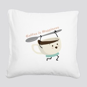 Coffee Is Happiness Square Canvas Pillow