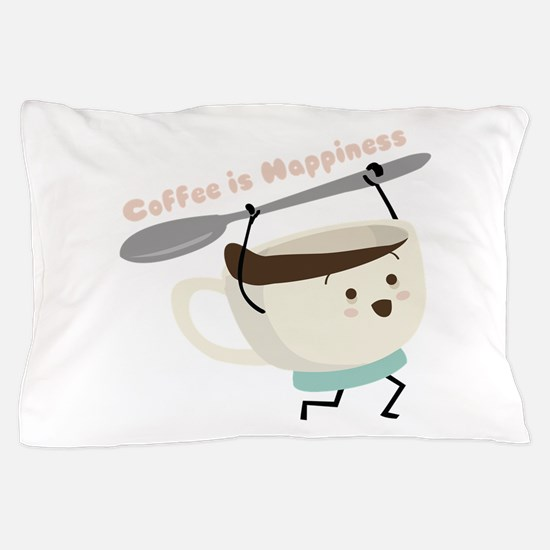 Coffee Is Happiness Pillow Case