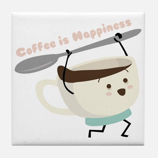 Coffee Is Happiness Tile Coaster