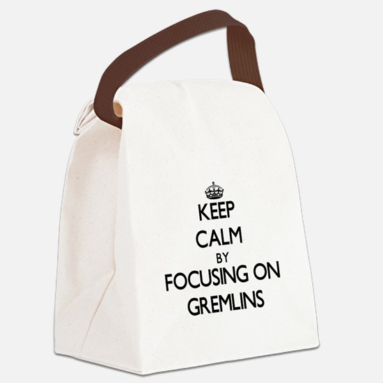Keep Calm by focusing on Gremlins Canvas Lunch Bag