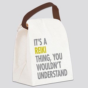 Its A Reiki Thing Canvas Lunch Bag