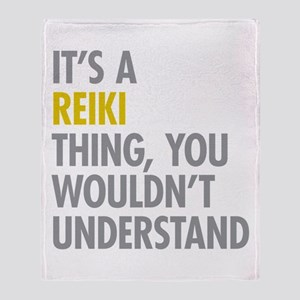 Its A Reiki Thing Throw Blanket
