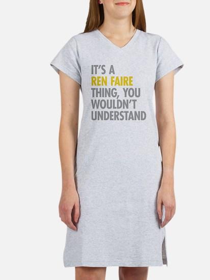 Its A Ren Faire Thing Women's Nightshirt