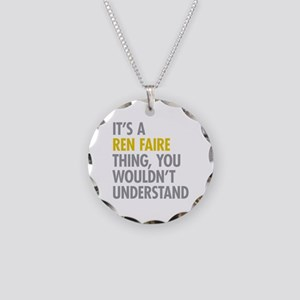 Its A Ren Faire Thing Necklace Circle Charm