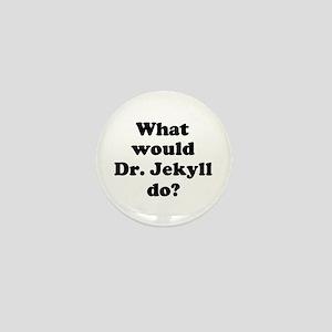 Dr. Jekyll Mini Button