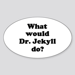 Dr. Jekyll Oval Sticker