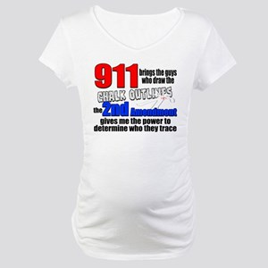 911 Chalk Outlines Maternity T-Shirt