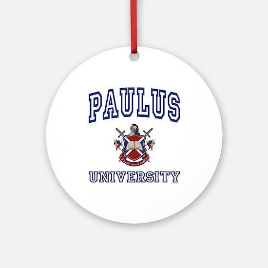 PAULUS University Ornament (Round)