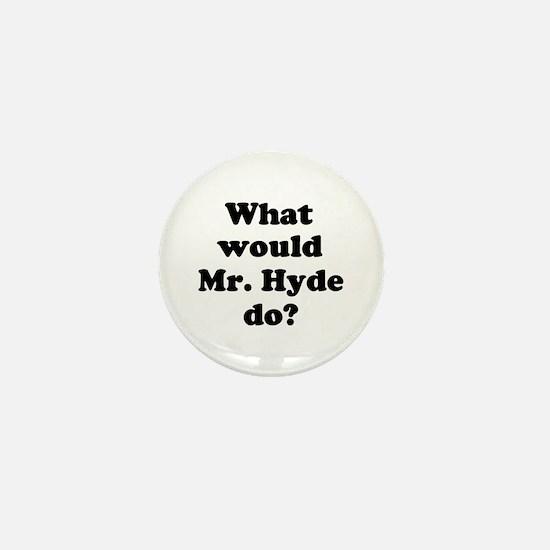 Mr. Hyde Mini Button