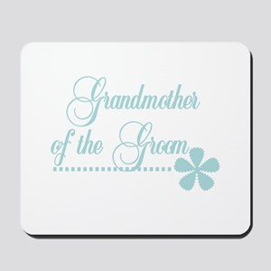 Grandmother of Groom Mousepad