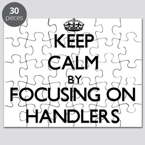 Keep Calm by focusing on Handlers Puzzle