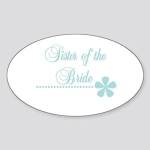 Sister of the Bride Oval Sticker