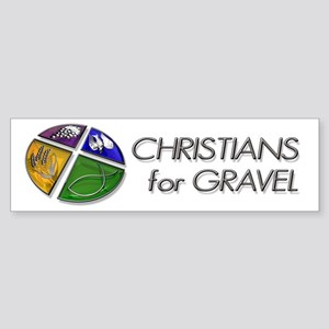 Christians for Gravel Bumper Sticker