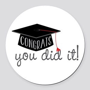 You Did It! Round Car Magnet