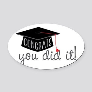 You Did It! Oval Car Magnet