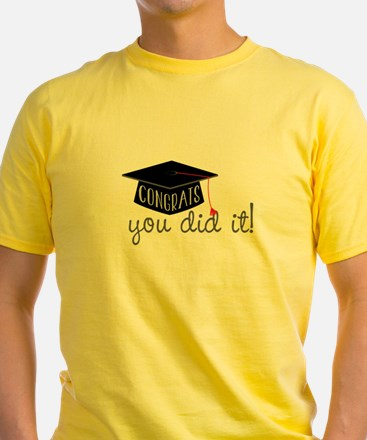 You Did It! T-Shirt
