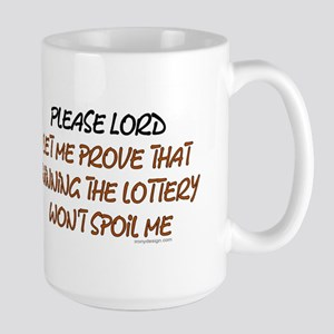 Please Lord let me prove Mugs