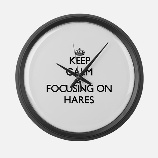Keep Calm by focusing on Hares Large Wall Clock