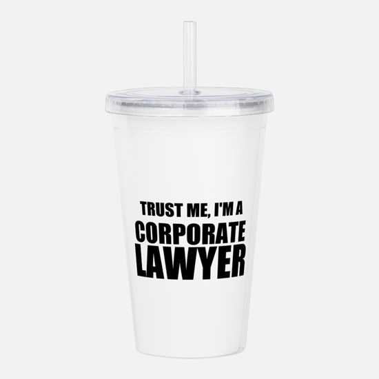 Trust Me, I'm A Corporate Lawyer Acrylic Double-wa