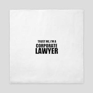 Trust Me, I'm A Corporate Lawyer Queen Duvet