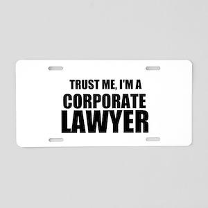 Trust Me, I'm A Corporate Lawyer Aluminum License
