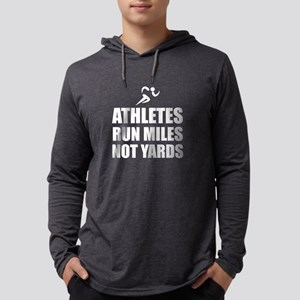 Athletes Run Miles Long Sleeve T-Shirt