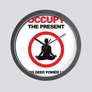 Occupy the Present Wall Clock
