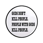 Gods Don't Kill People Atheism 3.5