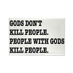 Gods Don't Kill People Rectangle Magnet (10 pack)