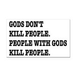 Gods Don't Kill People Atheis Rectangle Car Magnet
