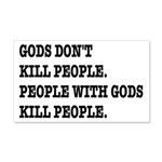 Gods Don't Kill People Atheism 20x12 Wall Decal